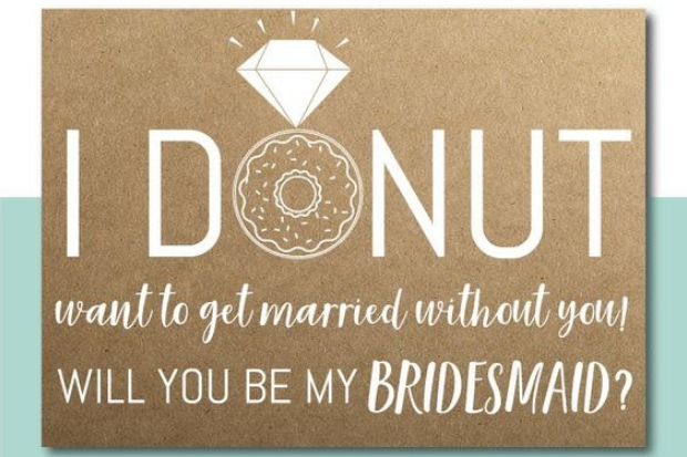 Funny Ways To Ask Bridesmaids To Be In The Wedding Weddingsonline