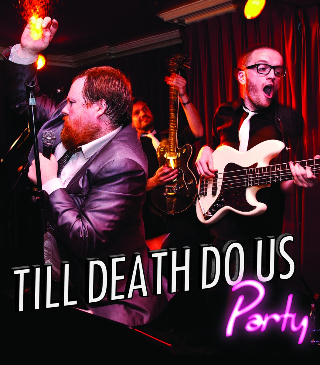Wedding Bands - Till Death Do Us Party