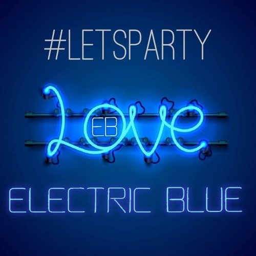 Love Electric BLue #letsparty